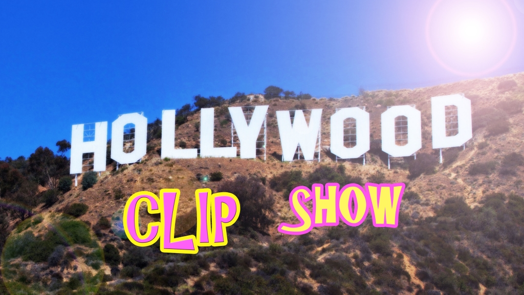 The Hollywood Clip Show