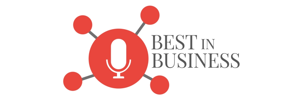 Best in Business: Featuring the Best Business Podcasts in the World