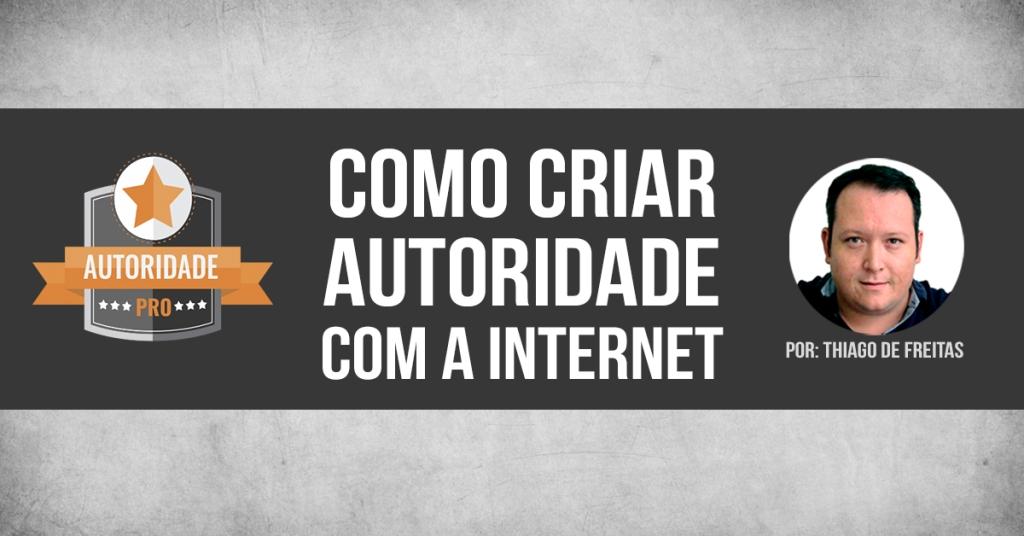 Autoridade PRO com Thiago de Freitas