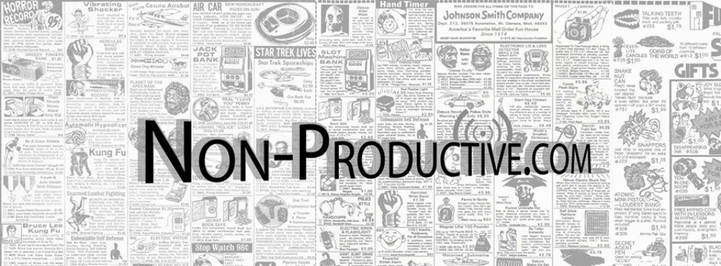 Non-Productive.com Podcasts!