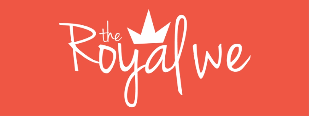 The Royal We