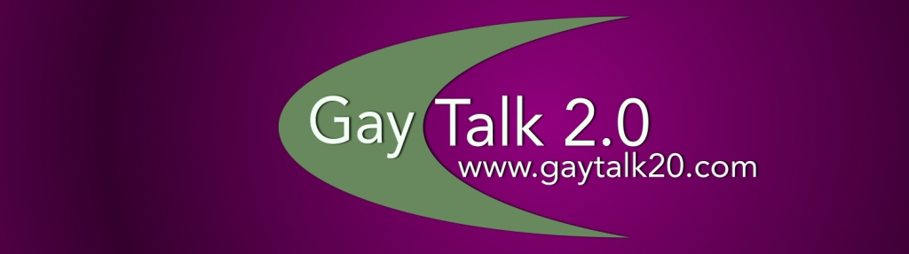 Gaytalk 2.0: The Ultimate Podcast