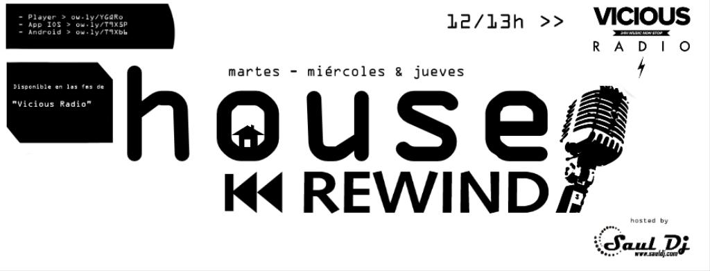 House Rewind