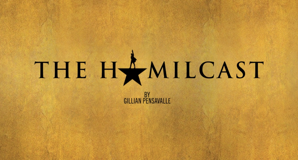 The Hamilcast: A Hamilton Podcast