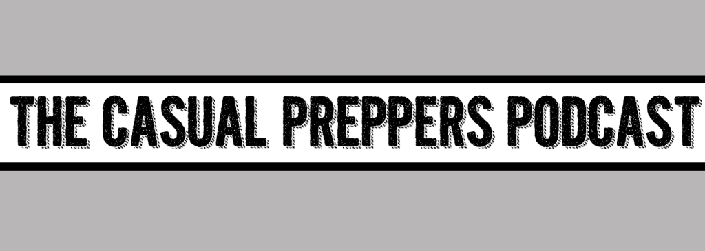 The Casual Preppers Podcast
