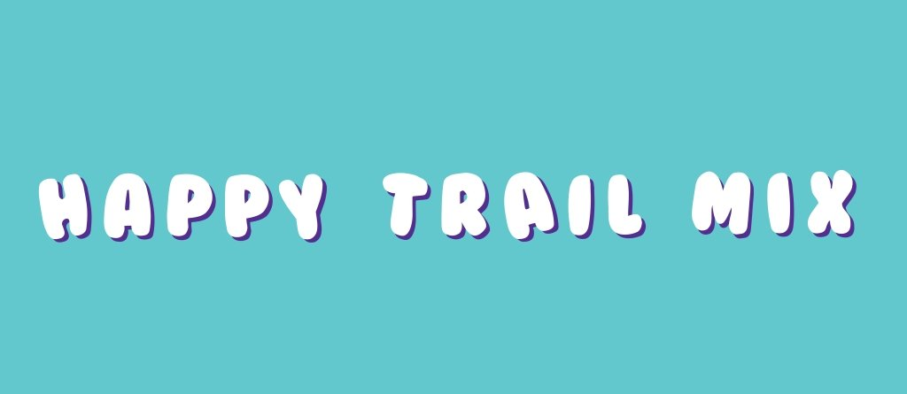 Happy Trail Mix