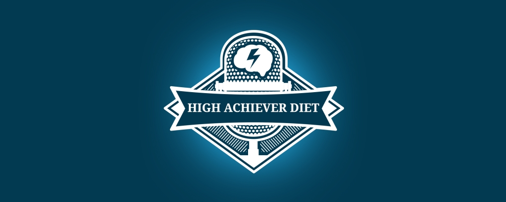 High Achiever Diet Podcast