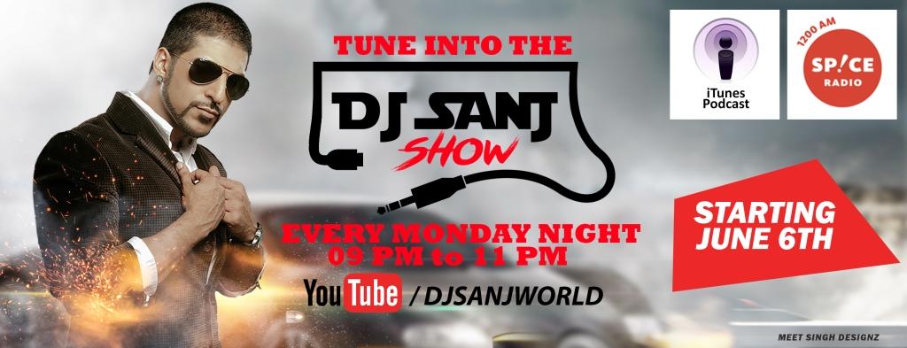 The DJ SANJ Show