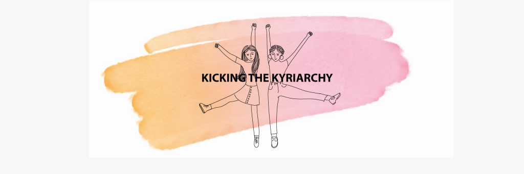 Kicking the Kyriarchy