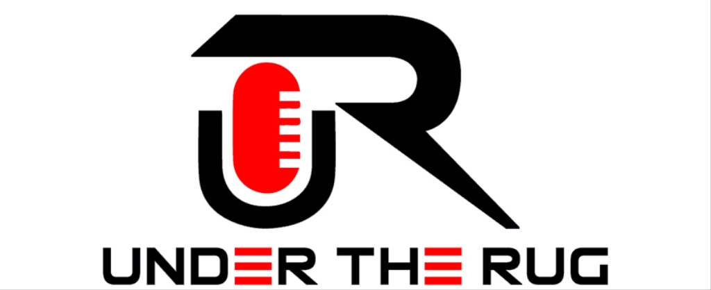 Under The Rug Podcast
