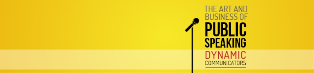 The Art & Business Of Public Speaking