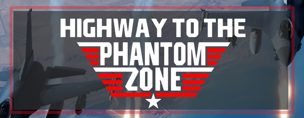 HIGHWAY TO THE PHANTOM ZONE