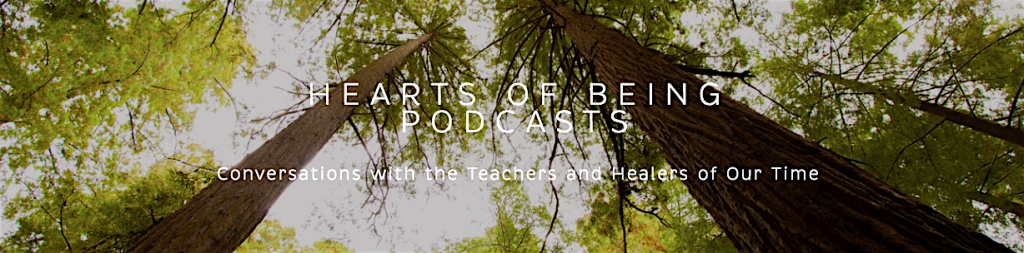 HEARTS OF BEING PODCASTS