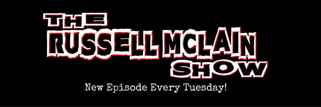 The Russell McLain Show