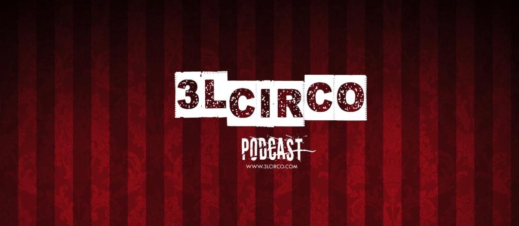 3L Circo Podcast