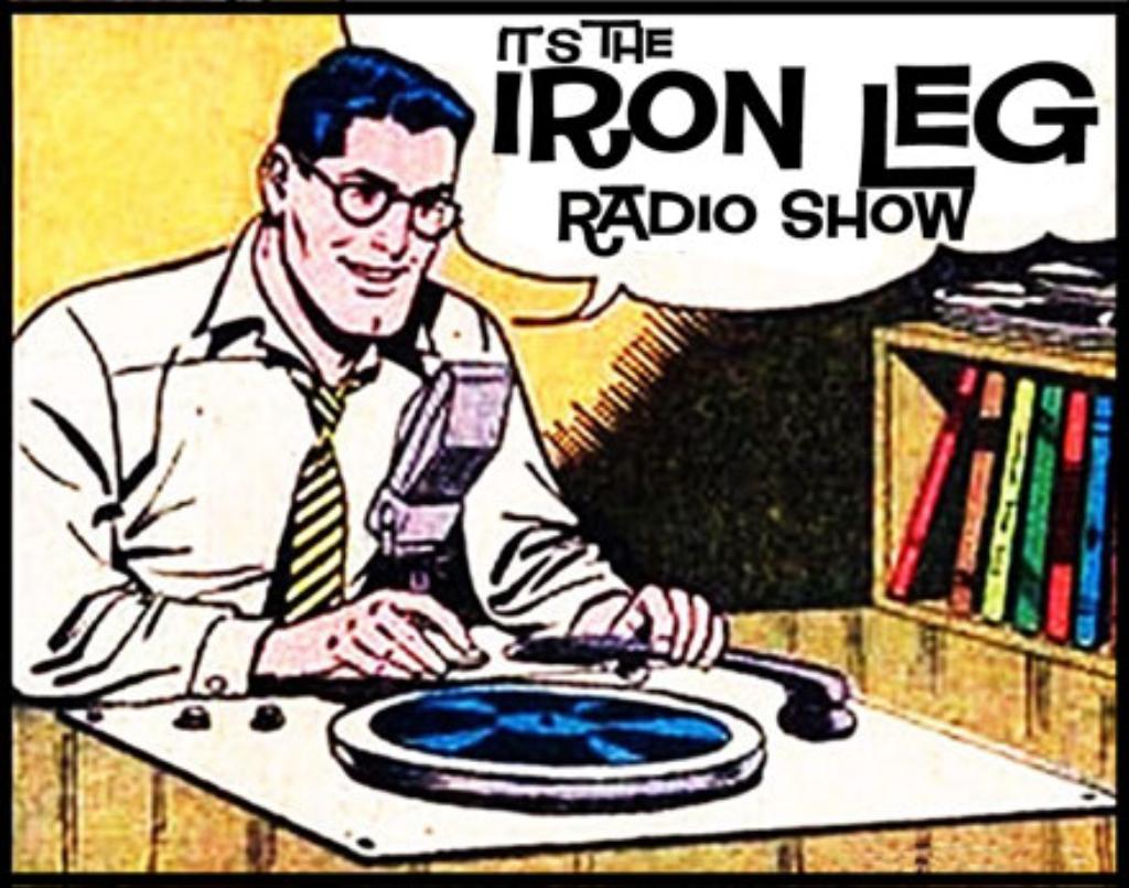 Iron Leg Radio Show