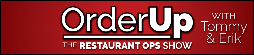 OrderUp The Restaurant Ops Show