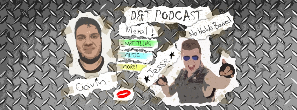 D&T Podcast