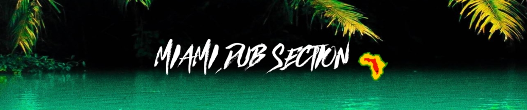 Miami Dub Section - Kaya Dub Beach [2016]