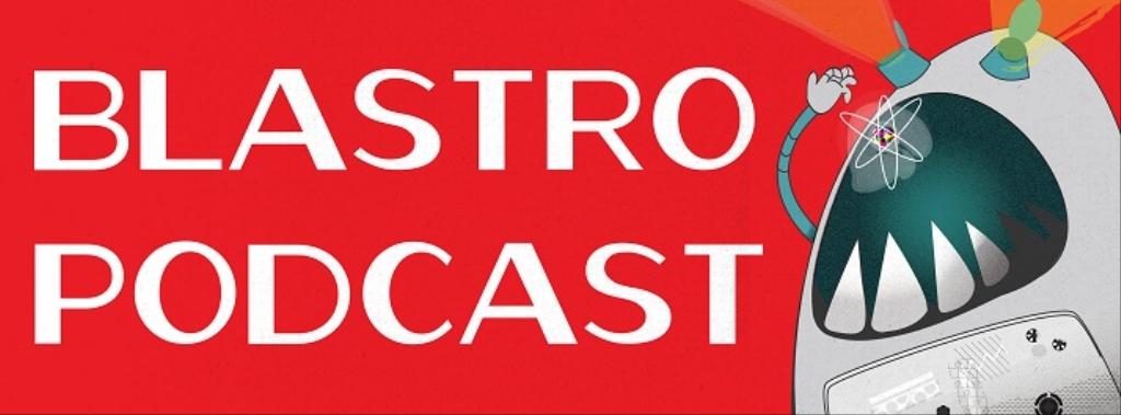 Blastropodcast