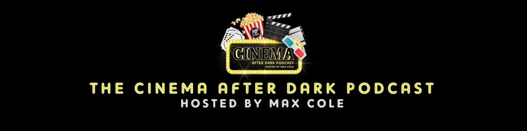 Cinema After Dark