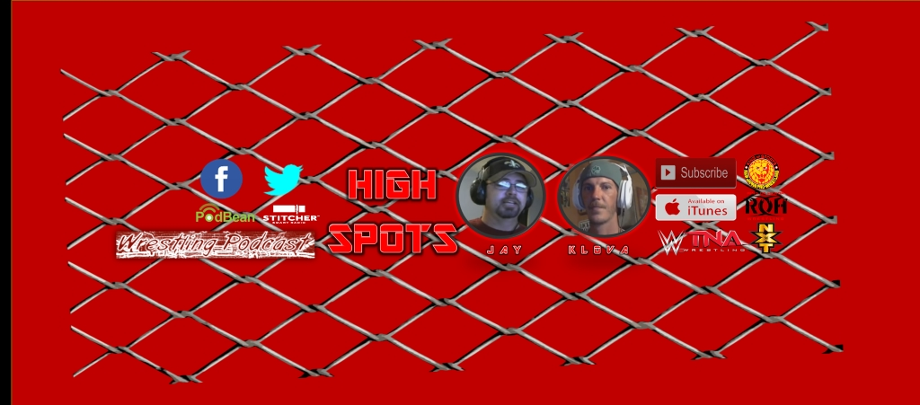 High Spots Wrestling Podcast