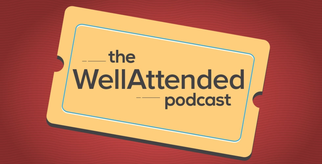 The WellAttended Podcast