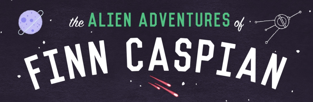 The Alien Adventures of Finn Caspian