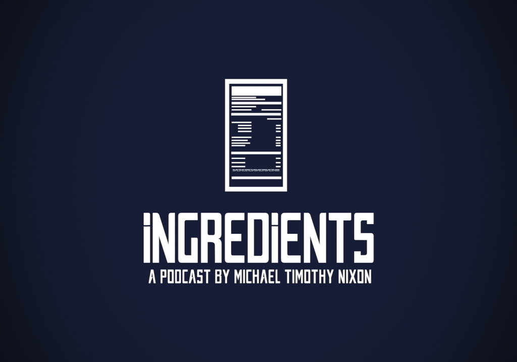 The Ingredients Podcast