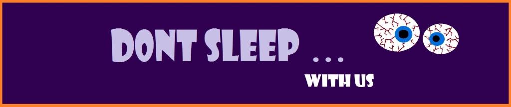 Don't Sleep With Us