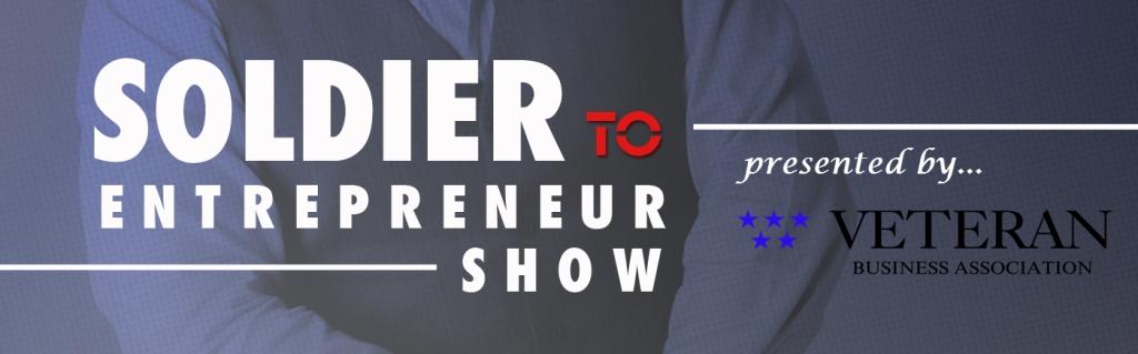 Soldier To Entrepreneur Show