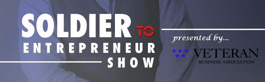Soldier To Entrepreneur Show