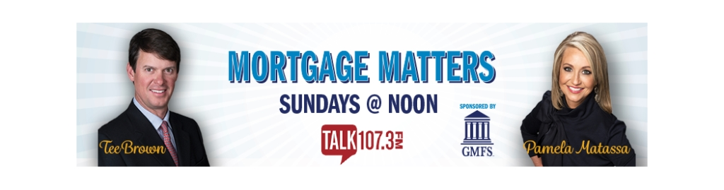 Mortgage Matters Talk 107.3 FM