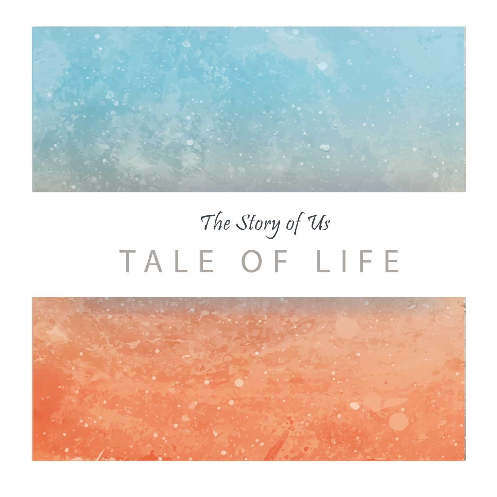 Tale of Life