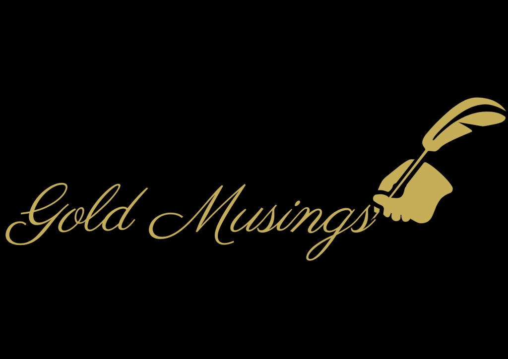 Gold Musings