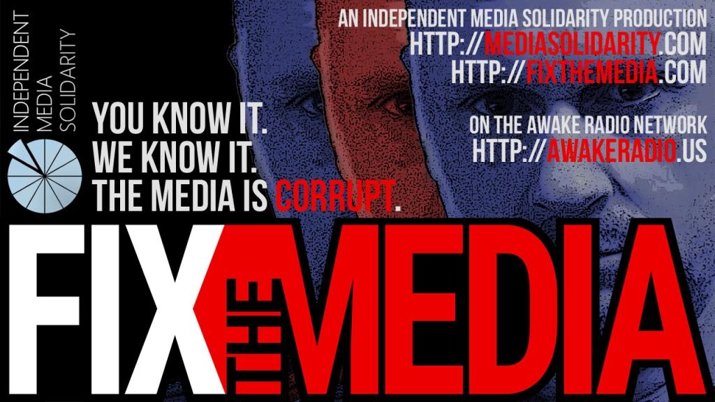 Fix the Media