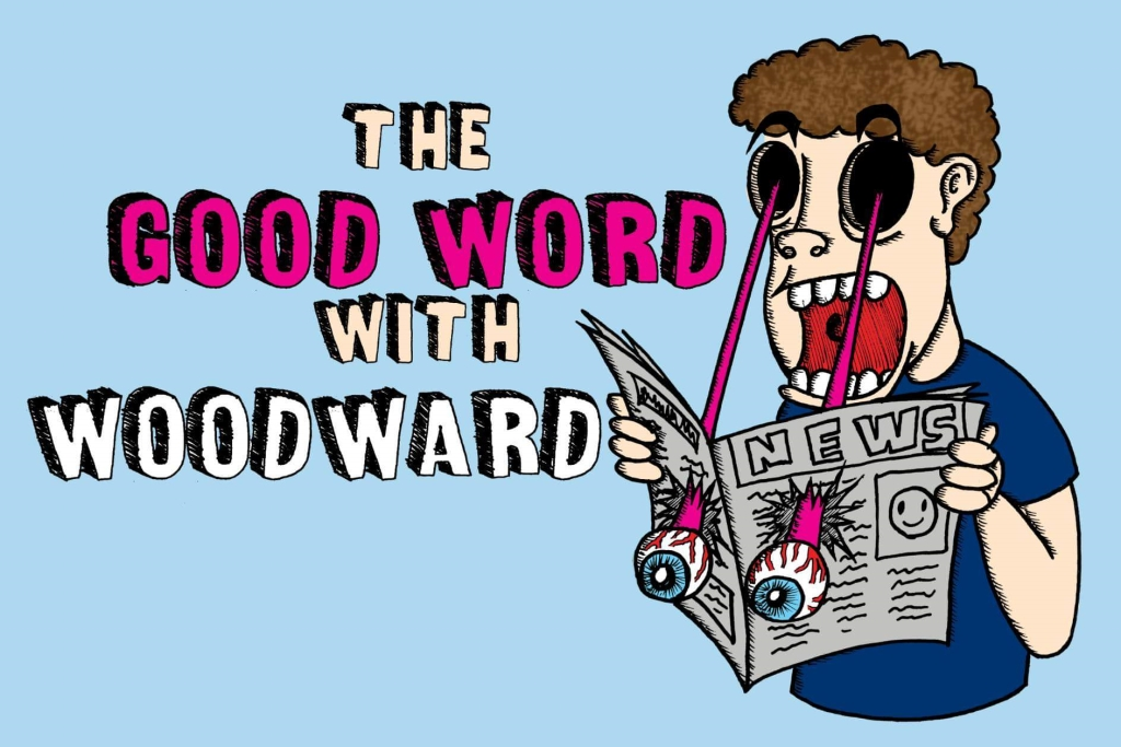 The Good Word with Woodward