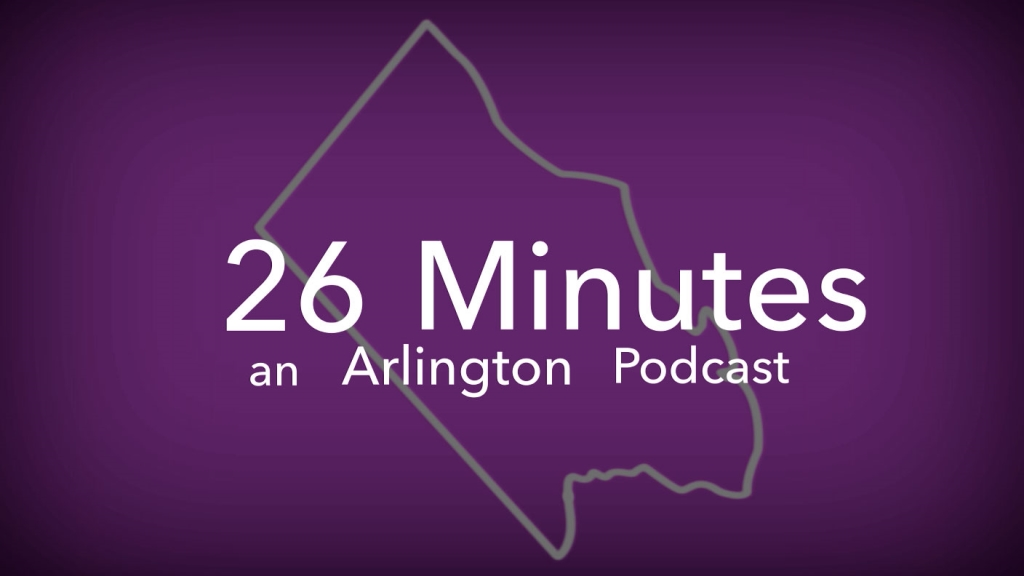 26 Square Miles - An Arlington Podcast