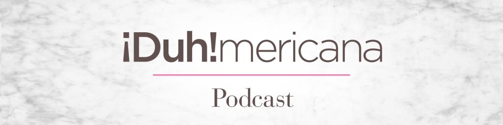 Duhmericana podcast