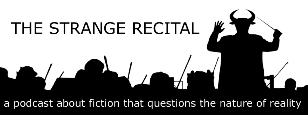 The Strange Recital