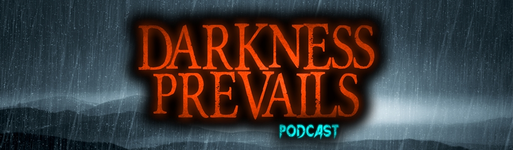 Darkness Prevails Podcast
