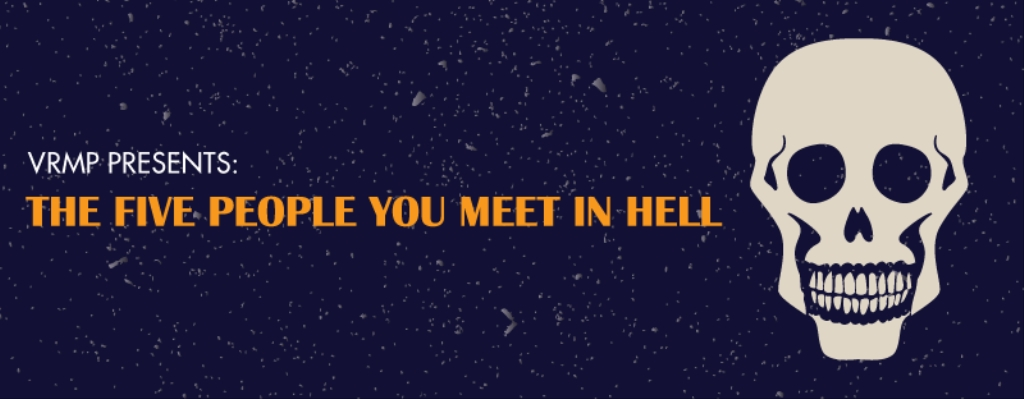VRMP: The 5 People You Meet In Hell