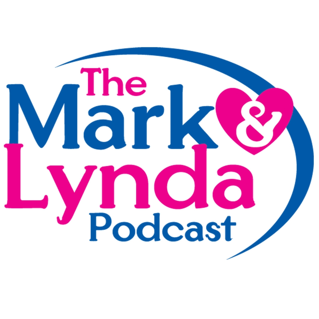The Mark and Lynda Podcast