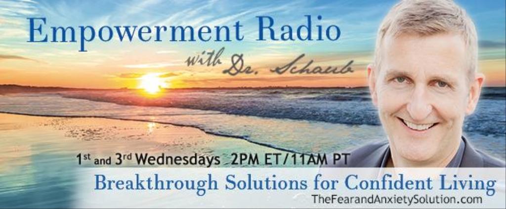Empowerment Radio with Dr. Schaub