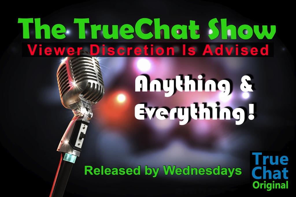 The TrueChat Show
