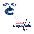 Vancouver Canucks at Washington Capitals