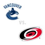 Vancouver Canucks at Carolina Hurricanes