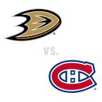 Anaheim Ducks at Montreal Canadiens