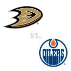 Anaheim Ducks at Edmonton Oilers
