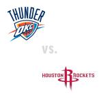 Oklahoma City Thunder at Houston Rockets